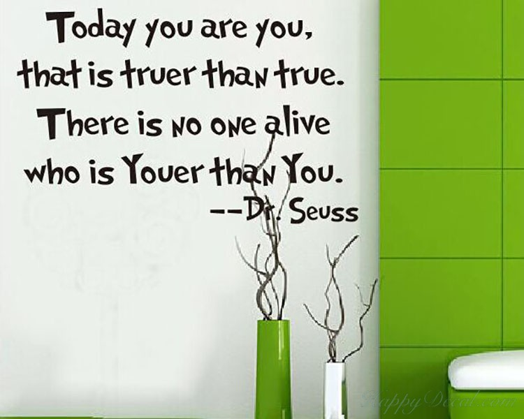 Today you are you dr seuss quotes wall decal motivational vinyl art today you are you dr seuss quotes wall decal gumiabroncs Choice Image