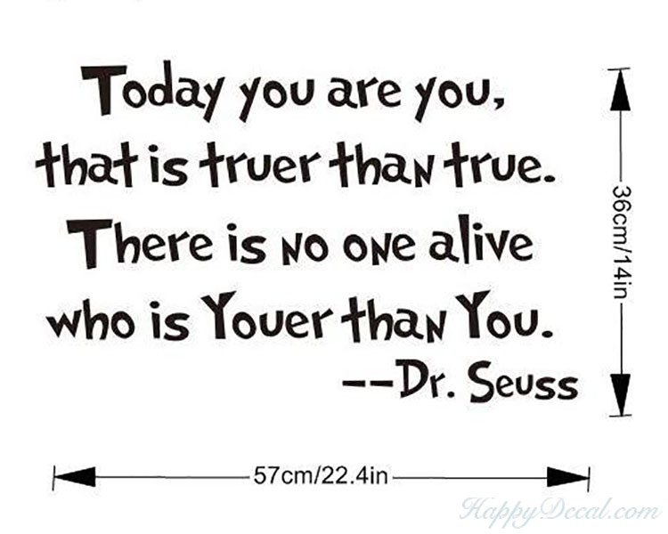 Today You Are You Dr Seuss Quotes Wall Decal Motivational Vinyl Art