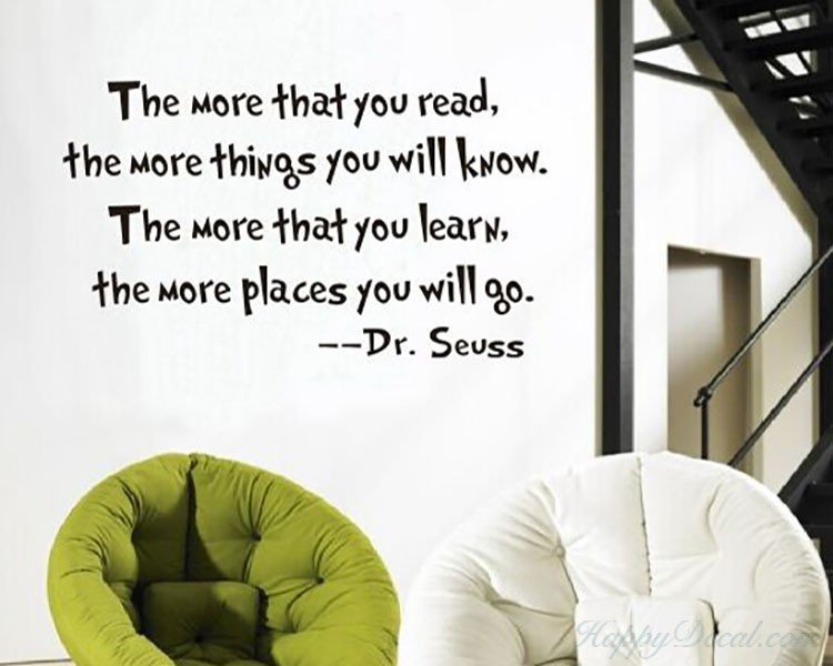 And Learn Dr Seuss Quotes Wall Decal Motivational Vinyl Art Stickers - Wall decals motivational quotes