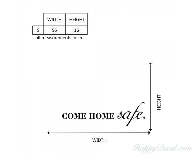 Come Home Safe Quote Wall Sticker