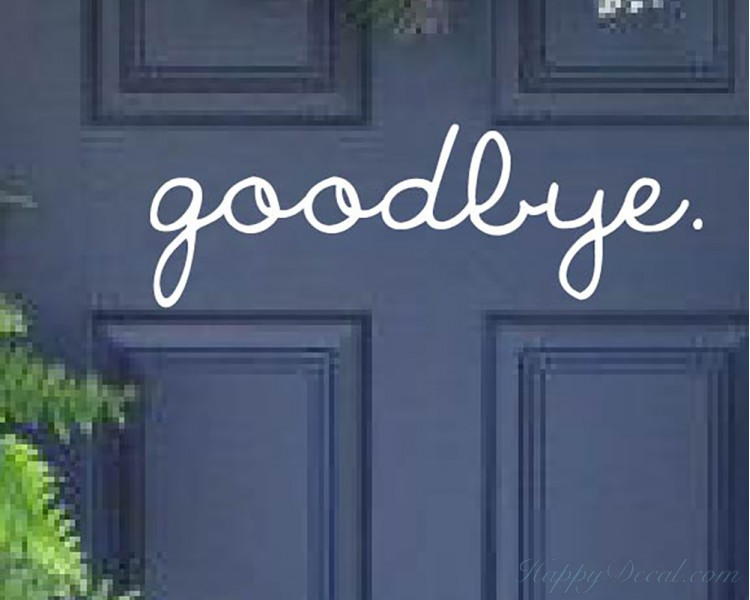goodbye quote wall decal