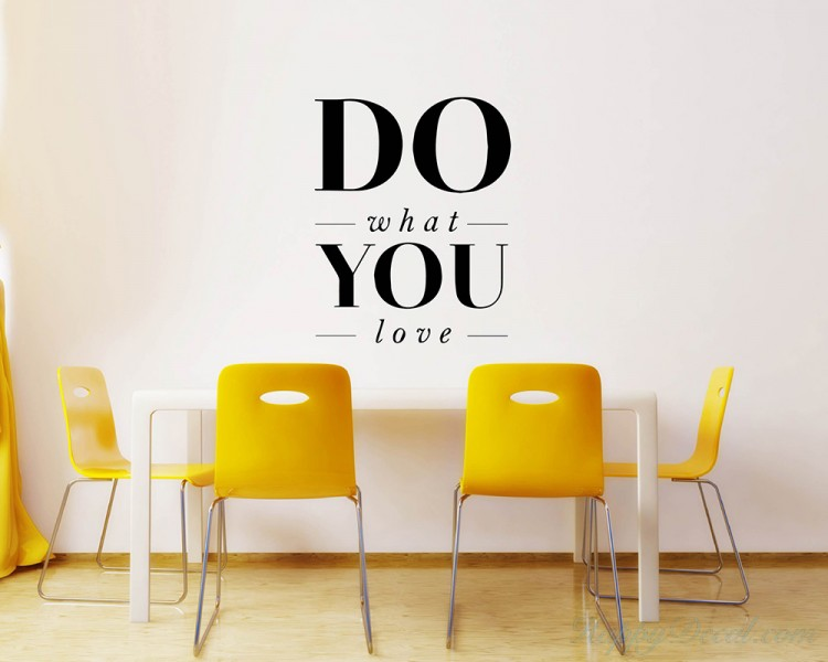 Quotes - Do What You Love Motivational Quote