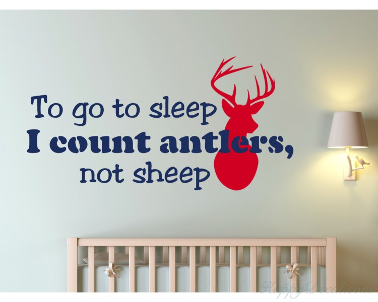 To go to sleep I count Antlers, not sheep