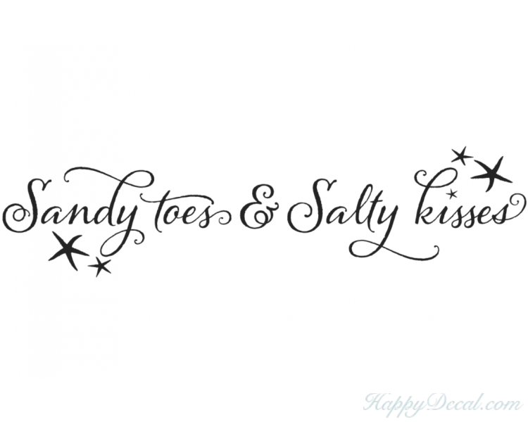 Sandy Toes And Salty Kisses Beach Decor Decal - Wall Quotes