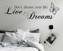 Don't Dream Your Life, Live Your Dreams - Bedroom Living Dining Room Wall Art Sticker Picture Decal