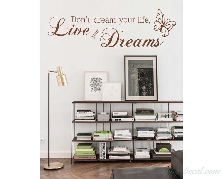 Don`t dream your live...Wallsticker,Wandtattoo,Wohnzimmer,Vinyl Sticker,Wallart