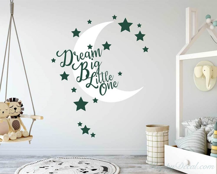 Dream Big Little One Nursery Wall Decal