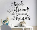 A Book is a Dream Quote