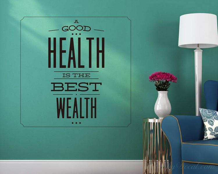 A Good Health Quotes Wall Decal