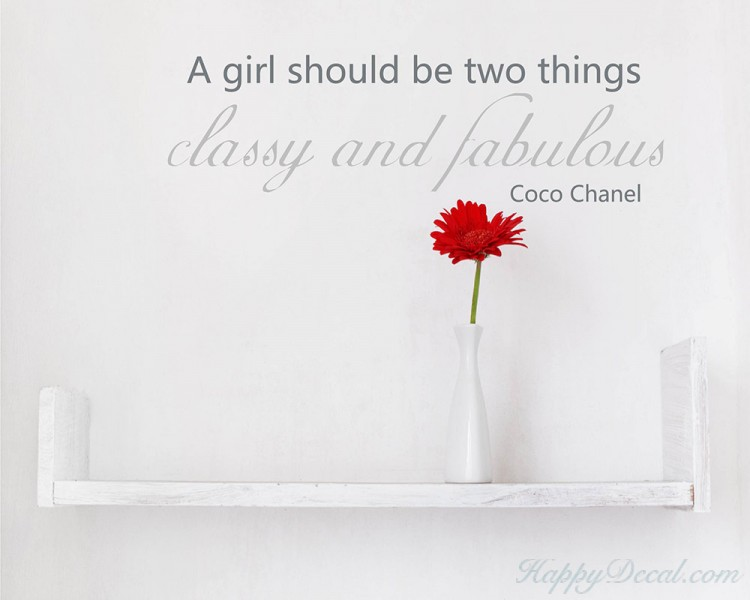 A Girl Should Be Classy and Fabulous