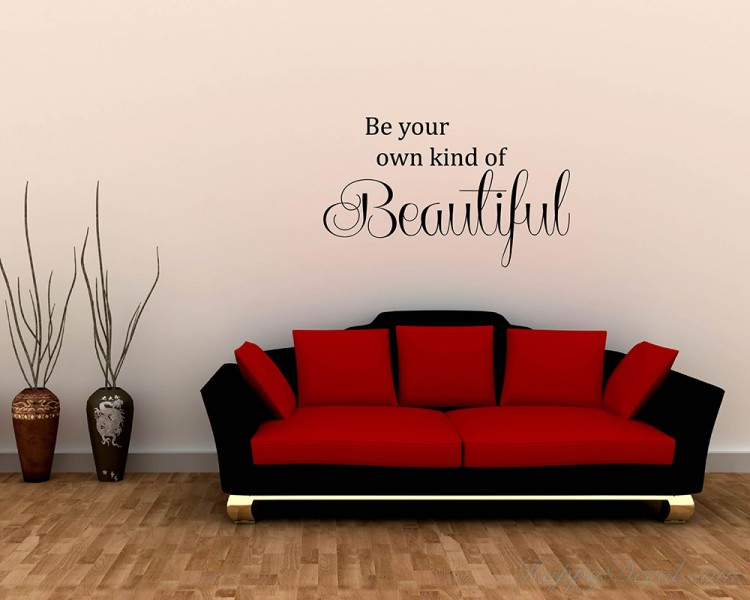 BE YOUR OWN KIND OF BEAUTIFUL 2 VINYL LETTERING WALL  DECAL QUOTE HOME