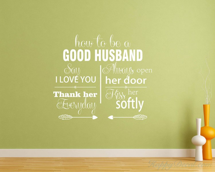 How To Be A Good Husband Quotes Wall Decal Love Vinyl Art Stickers