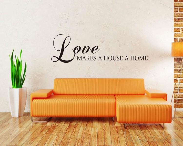 Love Makes A House A Home