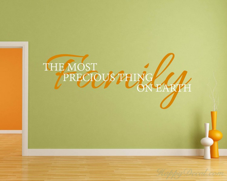 The Most Precious Thing Family Quotes Wall Decal Family Vinyl Art ...