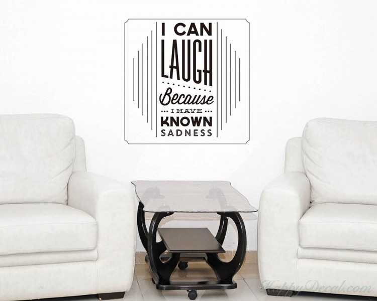 I Can Laugh Quotes Wall Decal