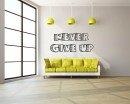 Never Give Up Quotes Wall Decal Motivational Vinyl Art Stickers