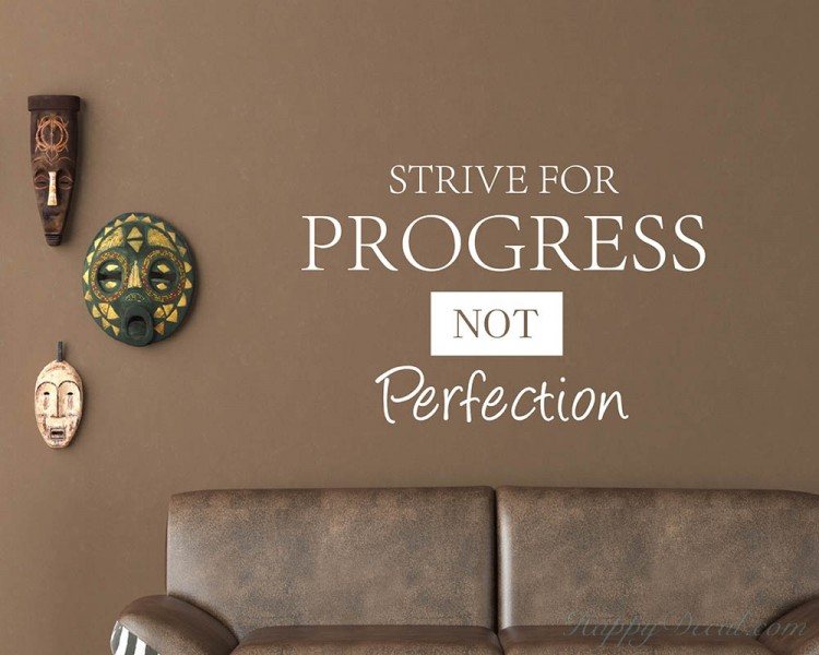 Strive For Progress Quotes Wall Decal