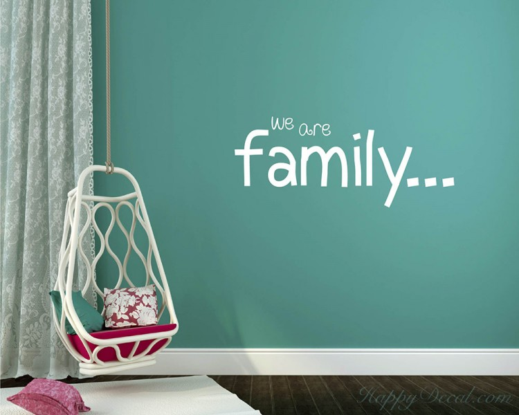 We Are Family Quotes Wall Decal Family Vinyl Art Stickers