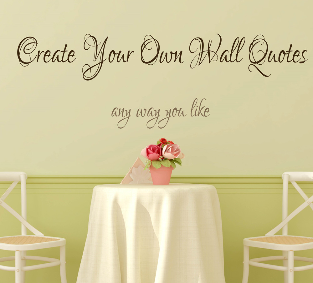 Create your own wall quotes personalized words custom wall